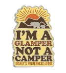 Disney Wilderness Lodge Pin - I'm a Glamper Not a Camper