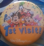 Disney Souvenir Button - Mickey Mouse and Friends - First Visit