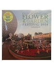 Disney Calendar - 2014 Epcot Flower and Garden Festival - 12 Month