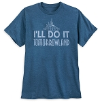 Disney Shirt for Men - I'll Do it Tomorrowland - Magic Kingdom